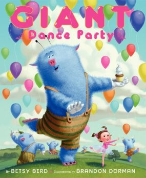 Story Time: Giant Dance Party by Betsy Bird