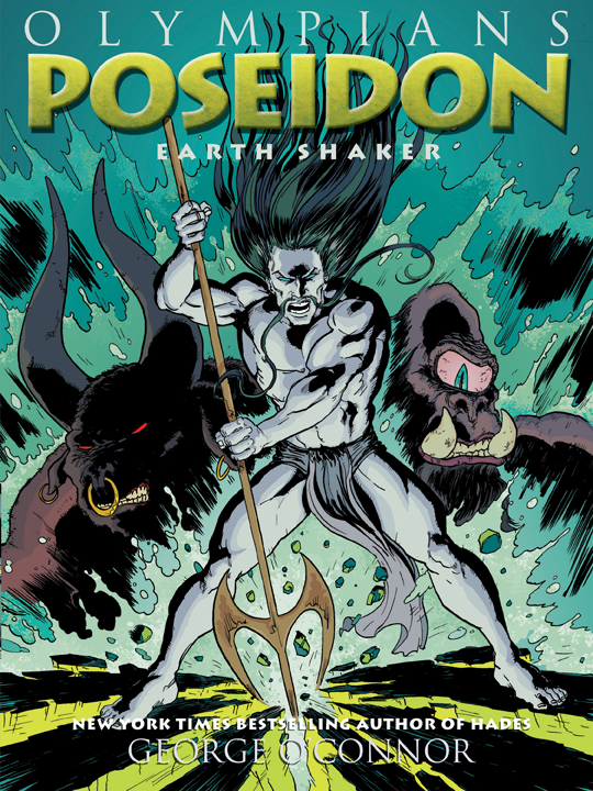 Book Launch: Poseidon: Earth Shaker by George O'Connor