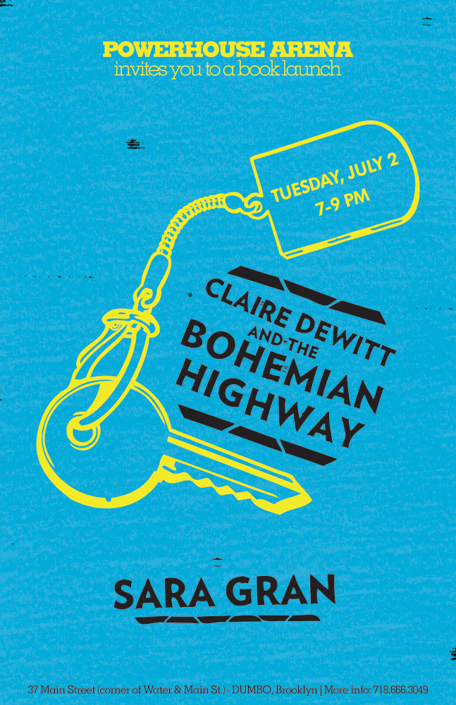 Book Launch: Claire DeWitt and the Bohemian Highway by Sara Gran, with Megan Abbott