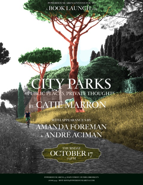 Book Launch: City Parks edited by Catie Marron, with Amanda Foreman and André Aciman