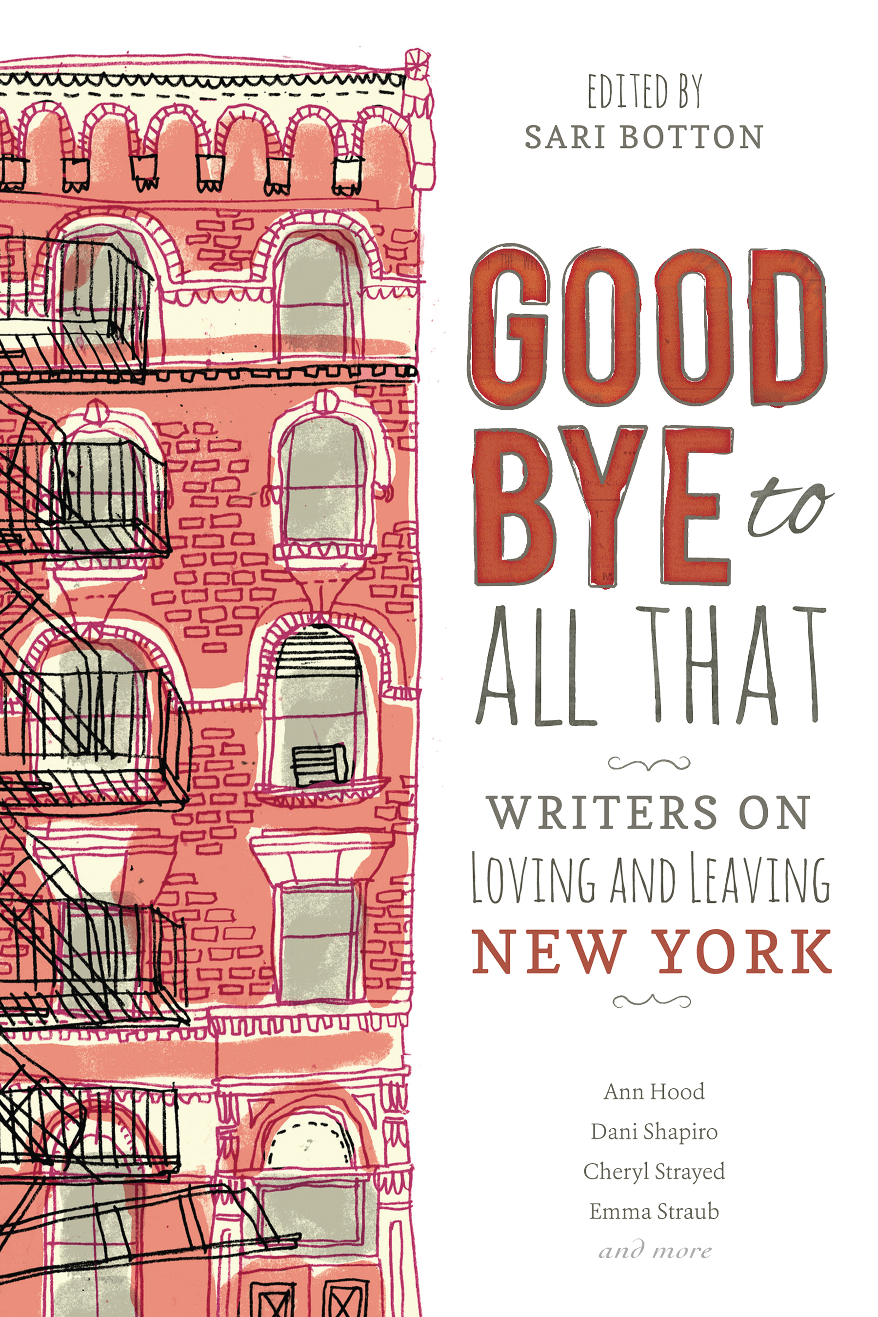 Book Launch: Goodbye to All That: Writers on Loving and Leaving New York edited by Sari Botton, with Meghan Daum, Emily Gould, Emily Carter Roiphe and Melissa Febos