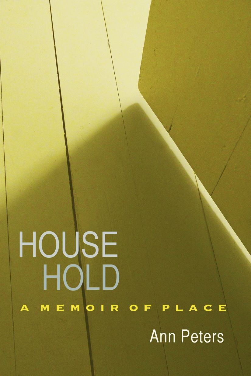 Book Launch: House Hold by Ann Peters, with Honor Moore