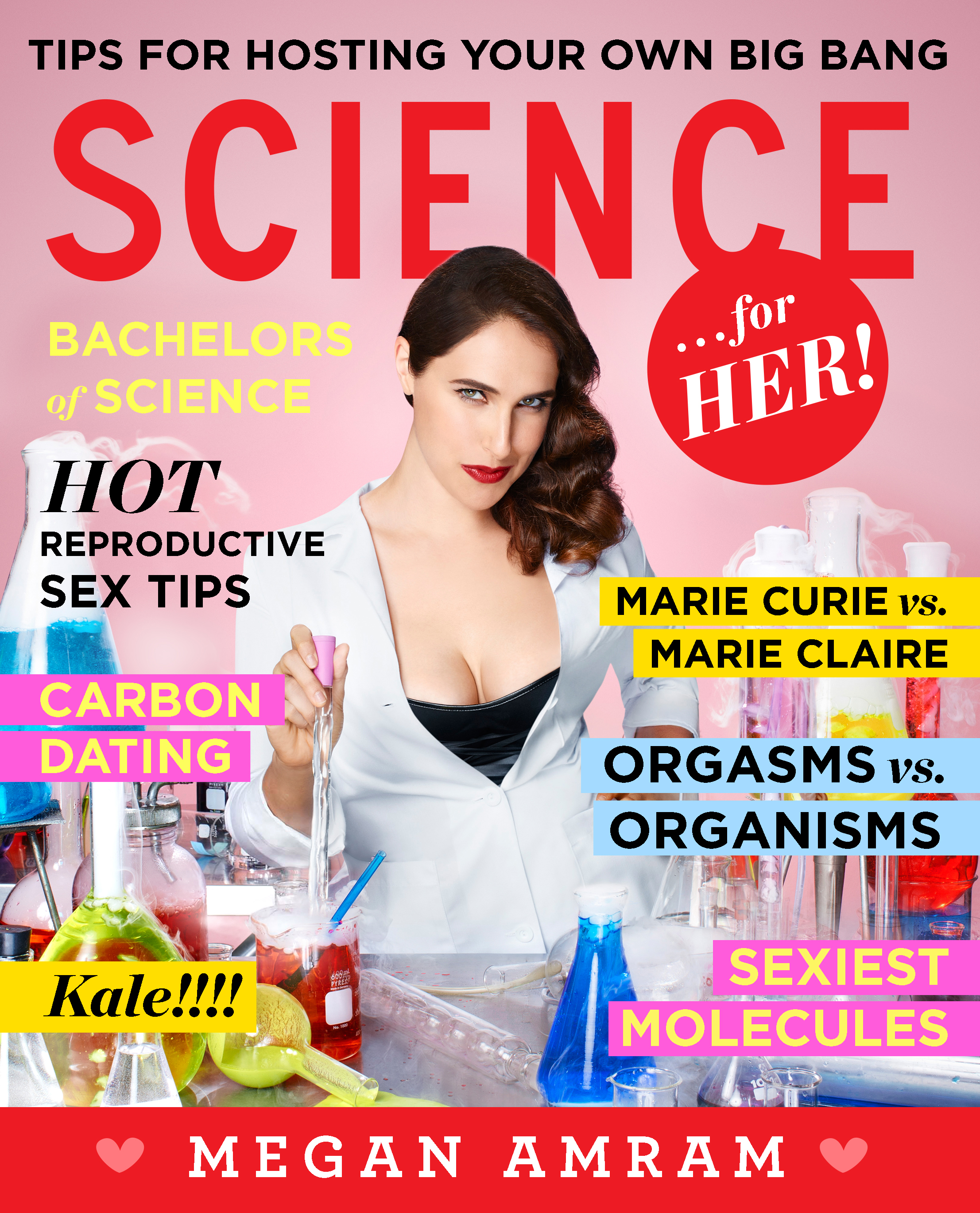 Book Launch: Science...for Her! by Megan Amram, with John Hodgman