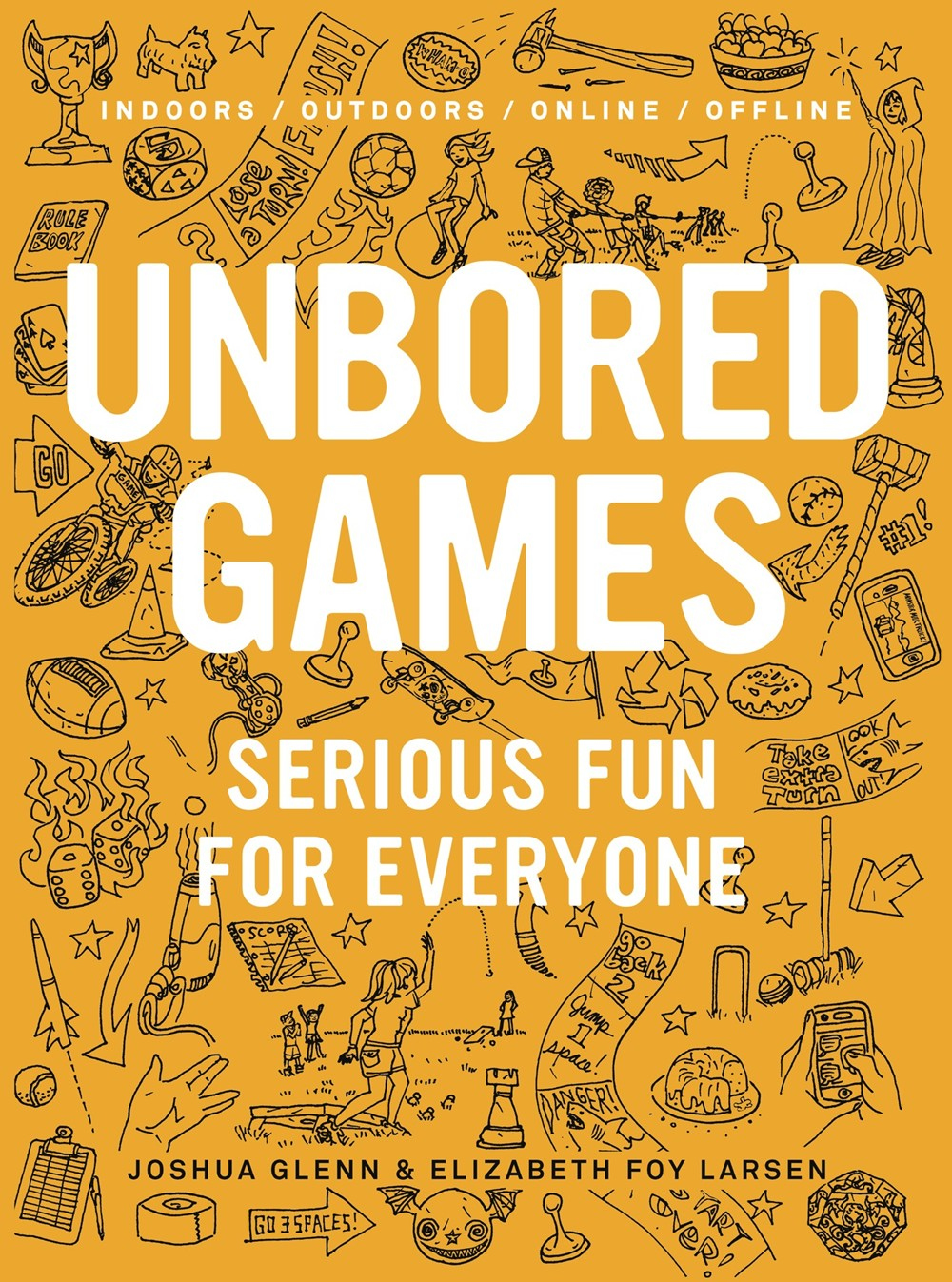 Family Event: UNBORED Games by Joshua Glenn & Elizabeth Foy Larsen