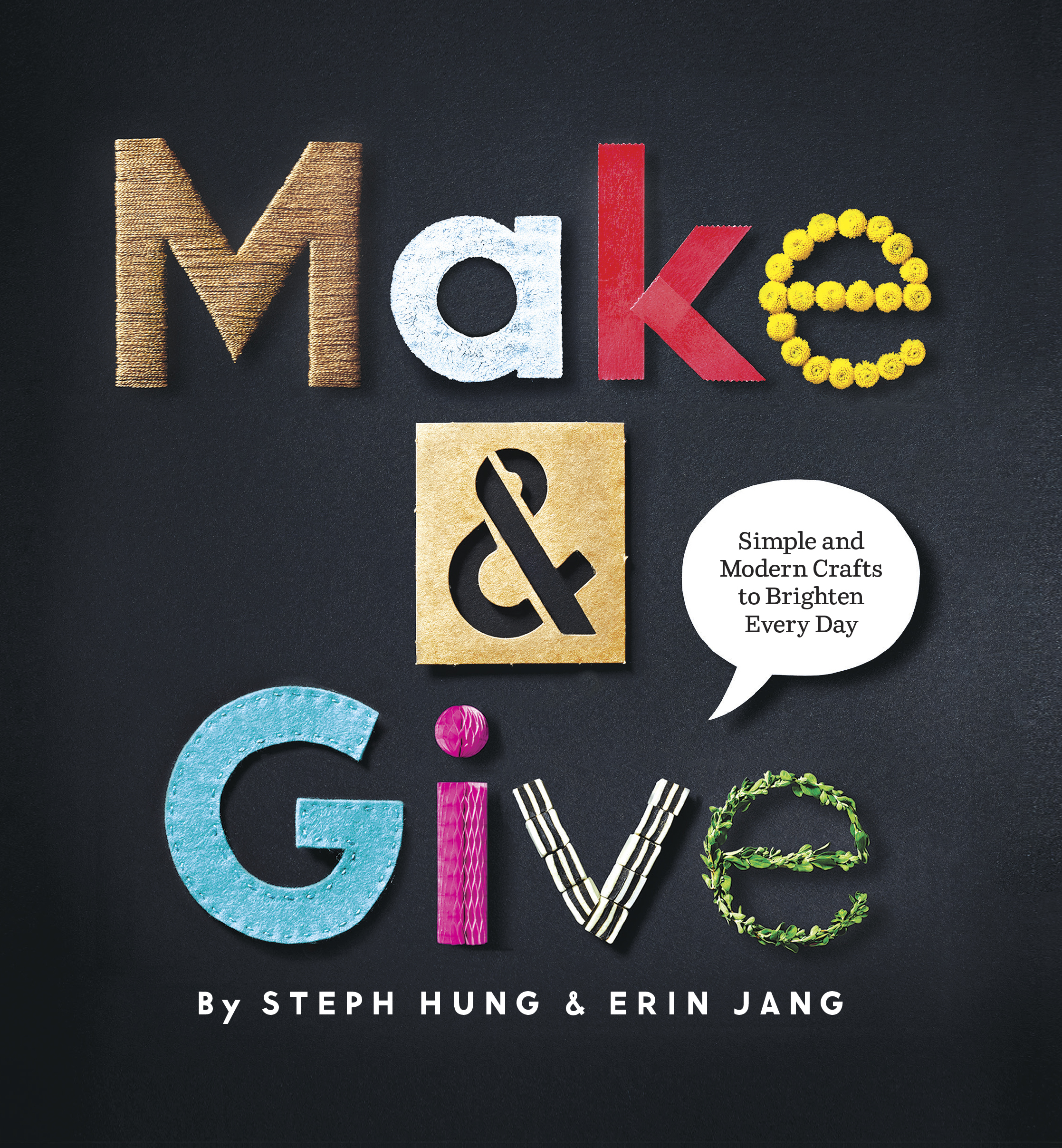 Book Launch: Make & Give by Steph Hung and Erin Jang