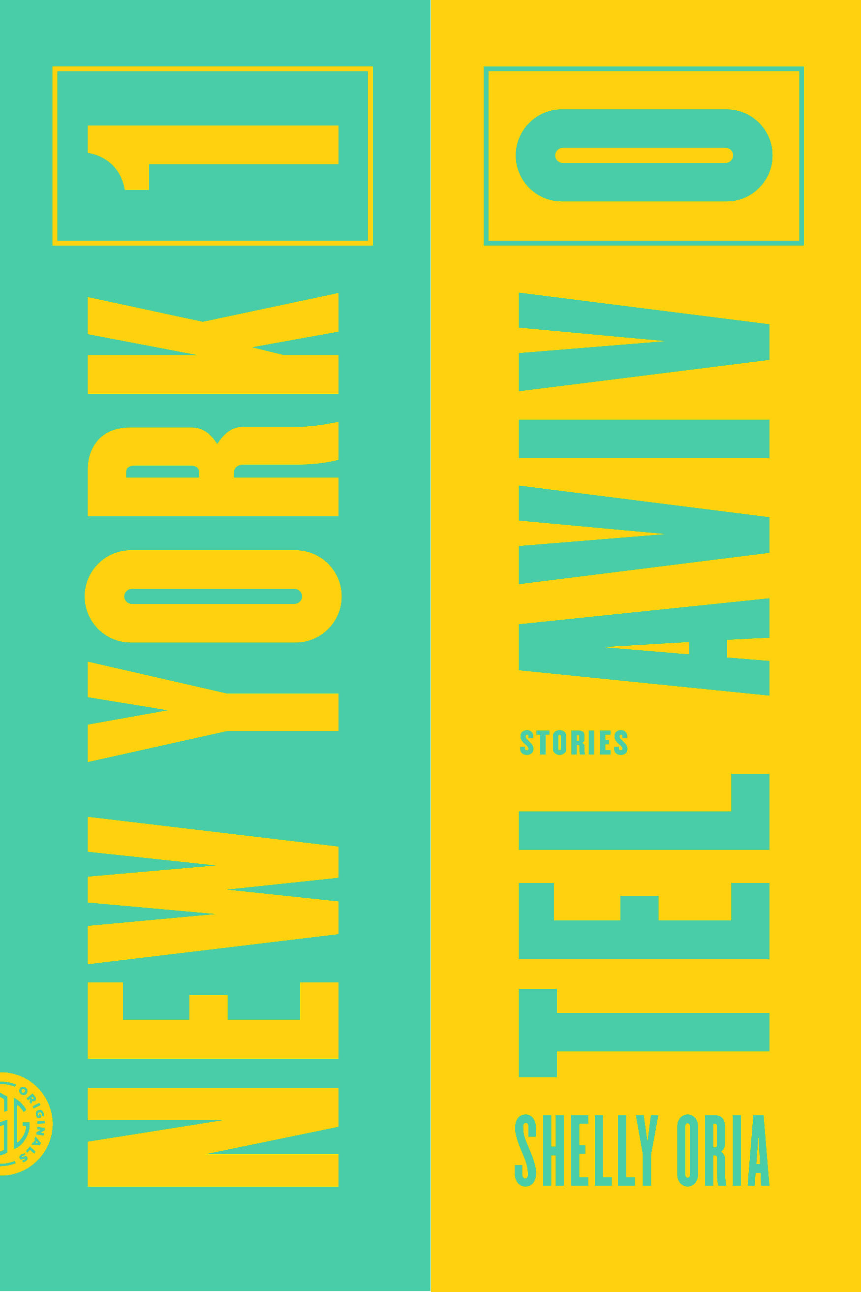 Book Launch: New York 1, Tel Aviv 0 by Shelly Oria, with Ben Greenman