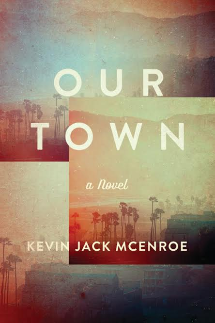 Book Launch: Our Town by Kevin Jack McEnroe
