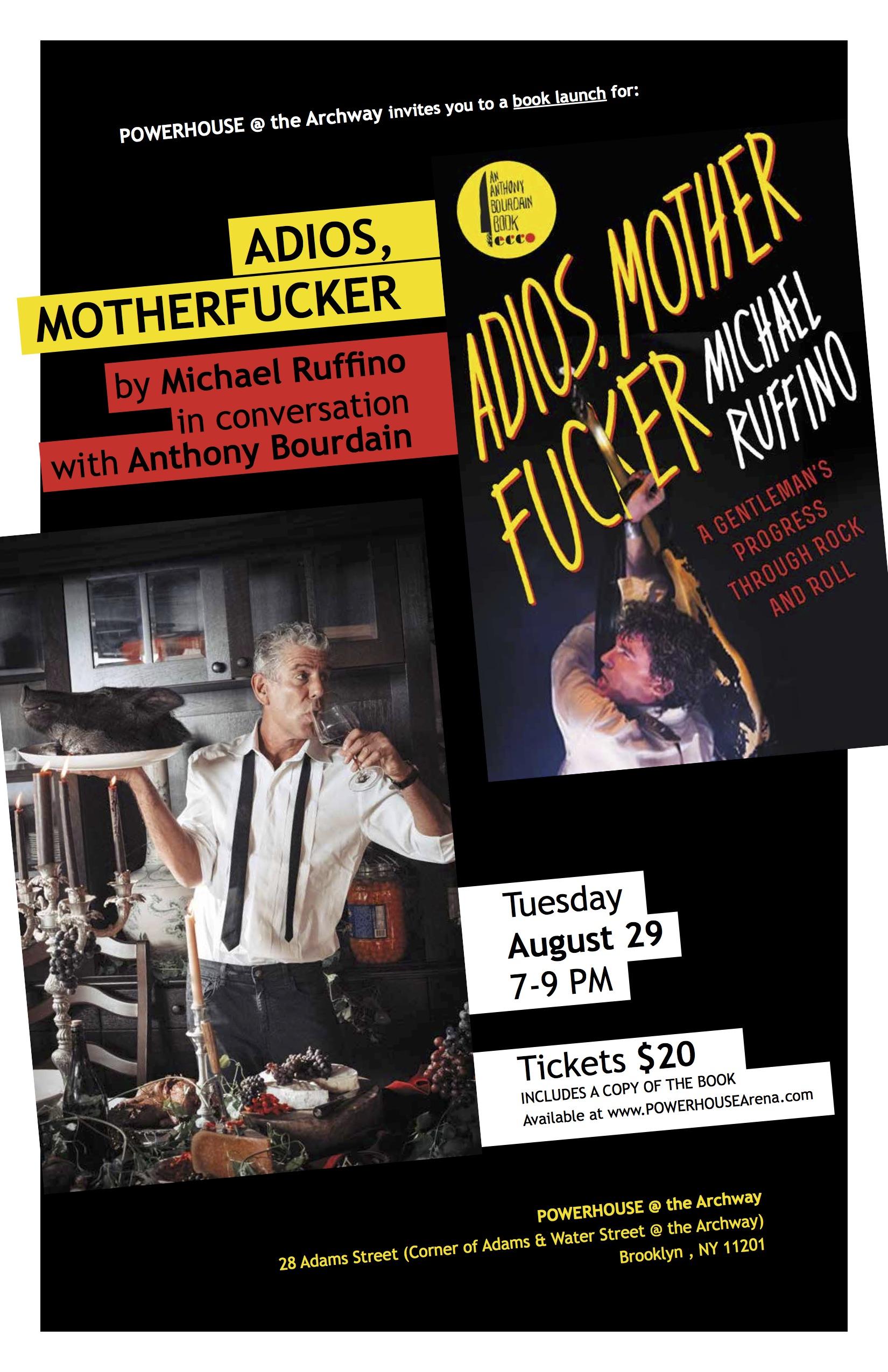 Book Launch: Adios, Motherfucker by Michael Ruffino — in conversation w/ Anthony Bourdain