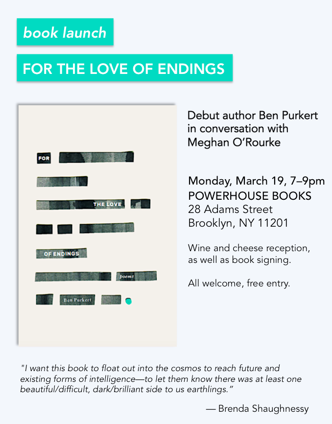 Book Launch: For the Love of Endings by Ben Purkert — in conversation w/ Meghan O'Rourke