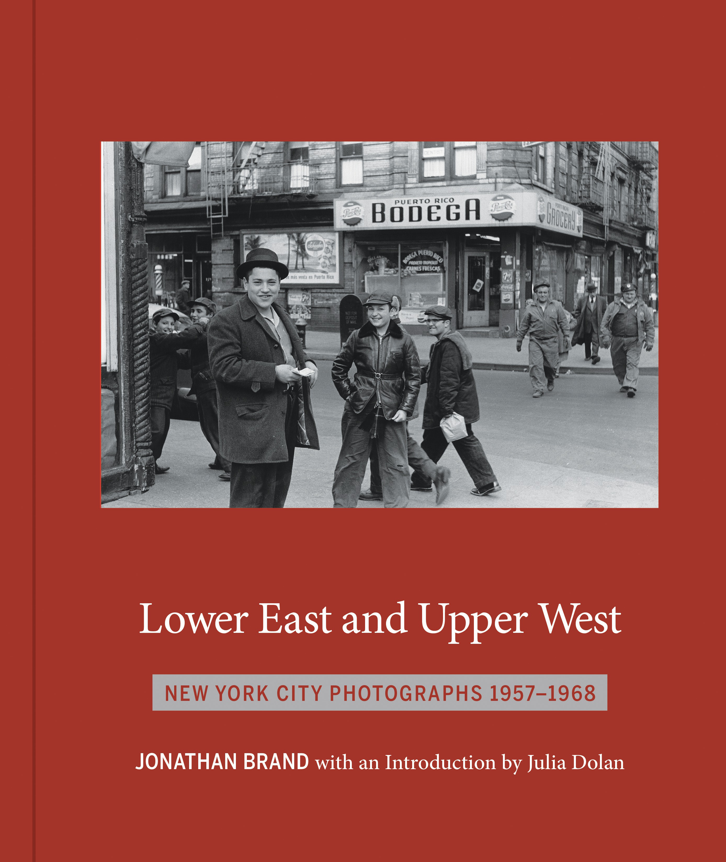 powerHouse Books Launch: Lower East and Upper West by Jonathan Brand — presented by Mark Berghash