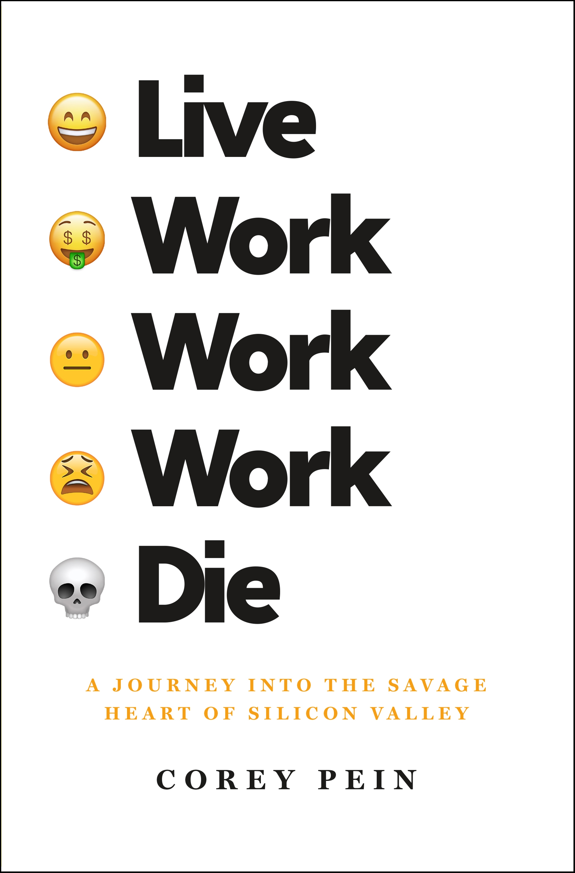Book Launch: Live Work Work Work Die by Corey Pein