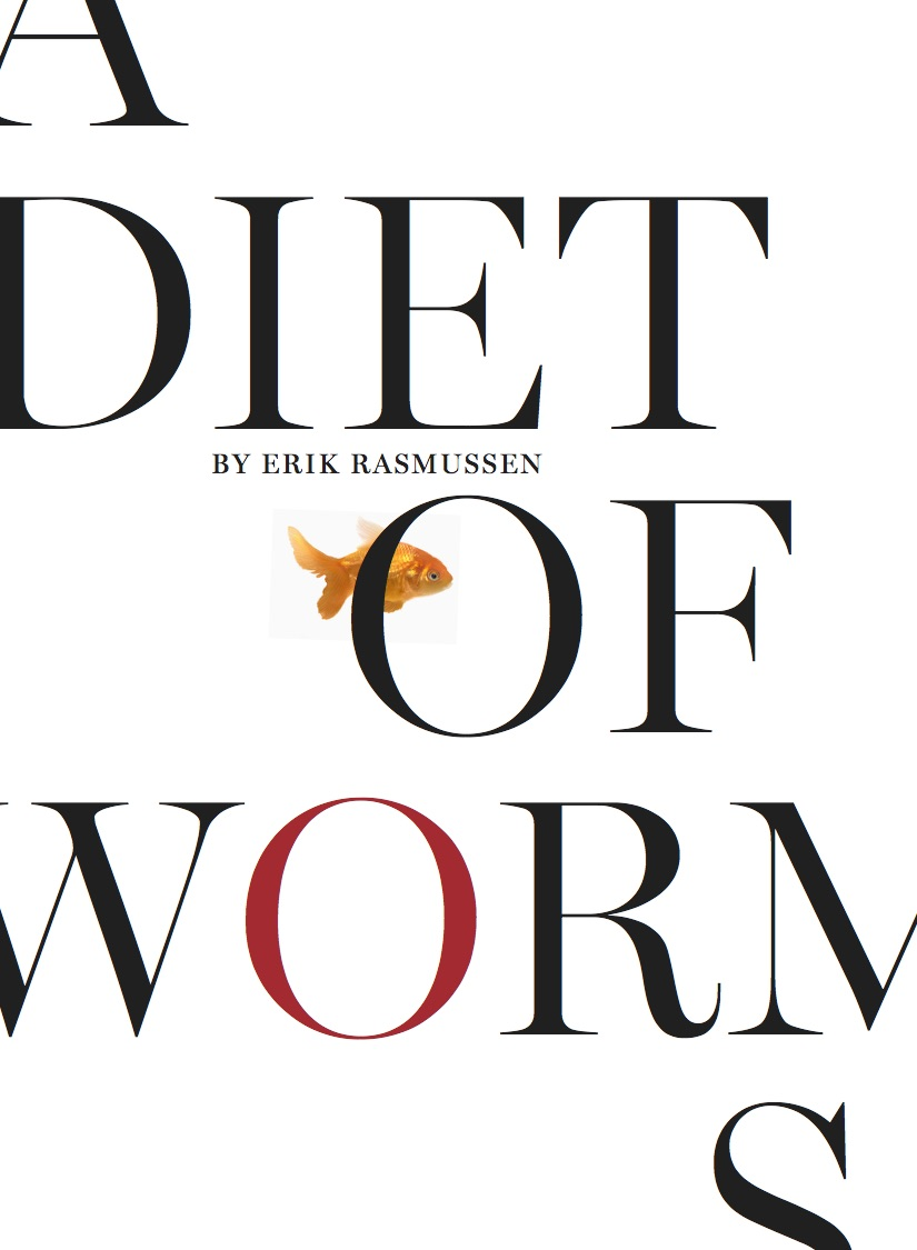Book Launch: A Diet of Worms by Erik Rasmussen — in conversation w/ Chris Campanioni