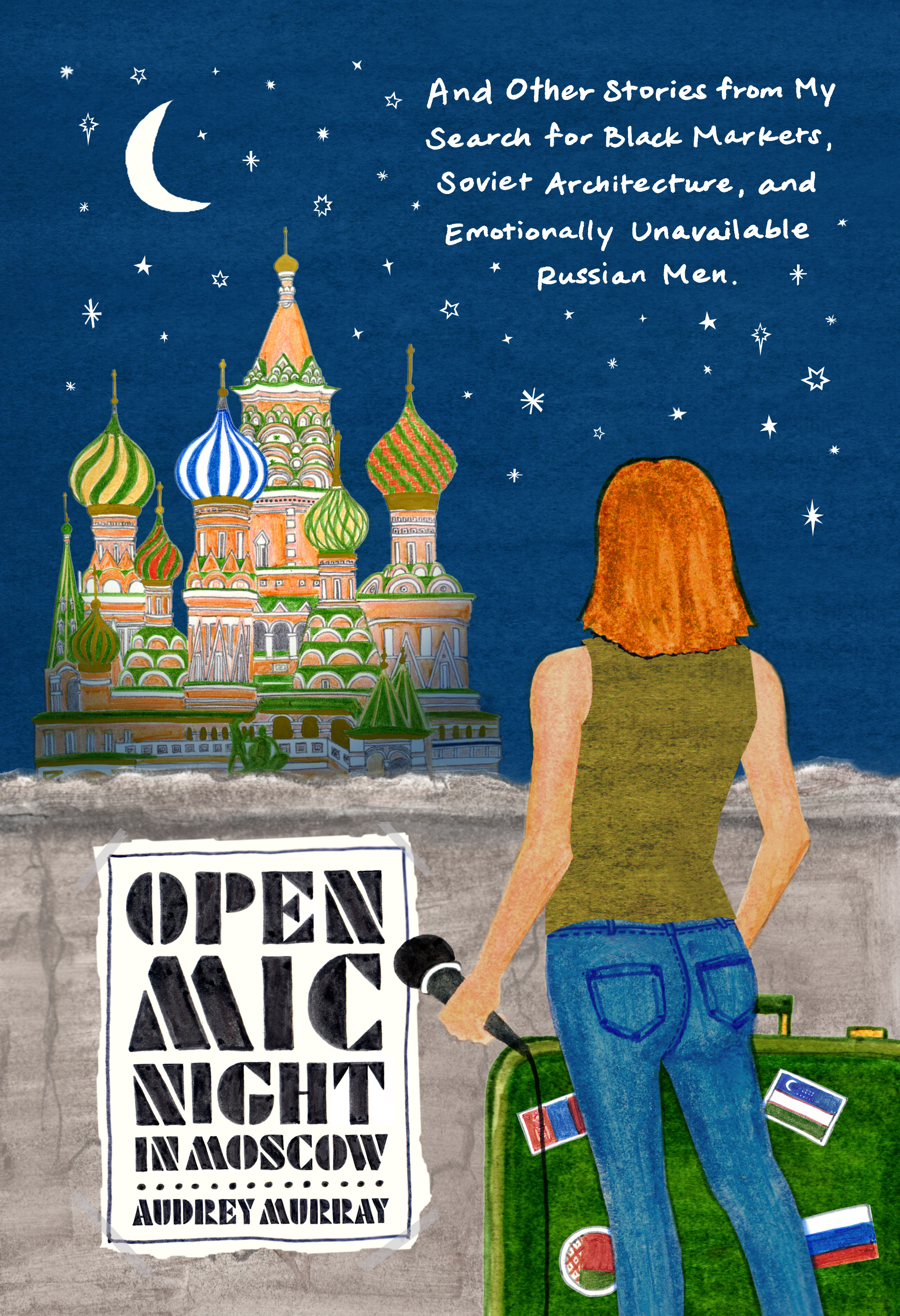 Book Launch: Open Mic Night in Moscow by Audrey Murray — in conversation w/ Andrea Jones-Rooy