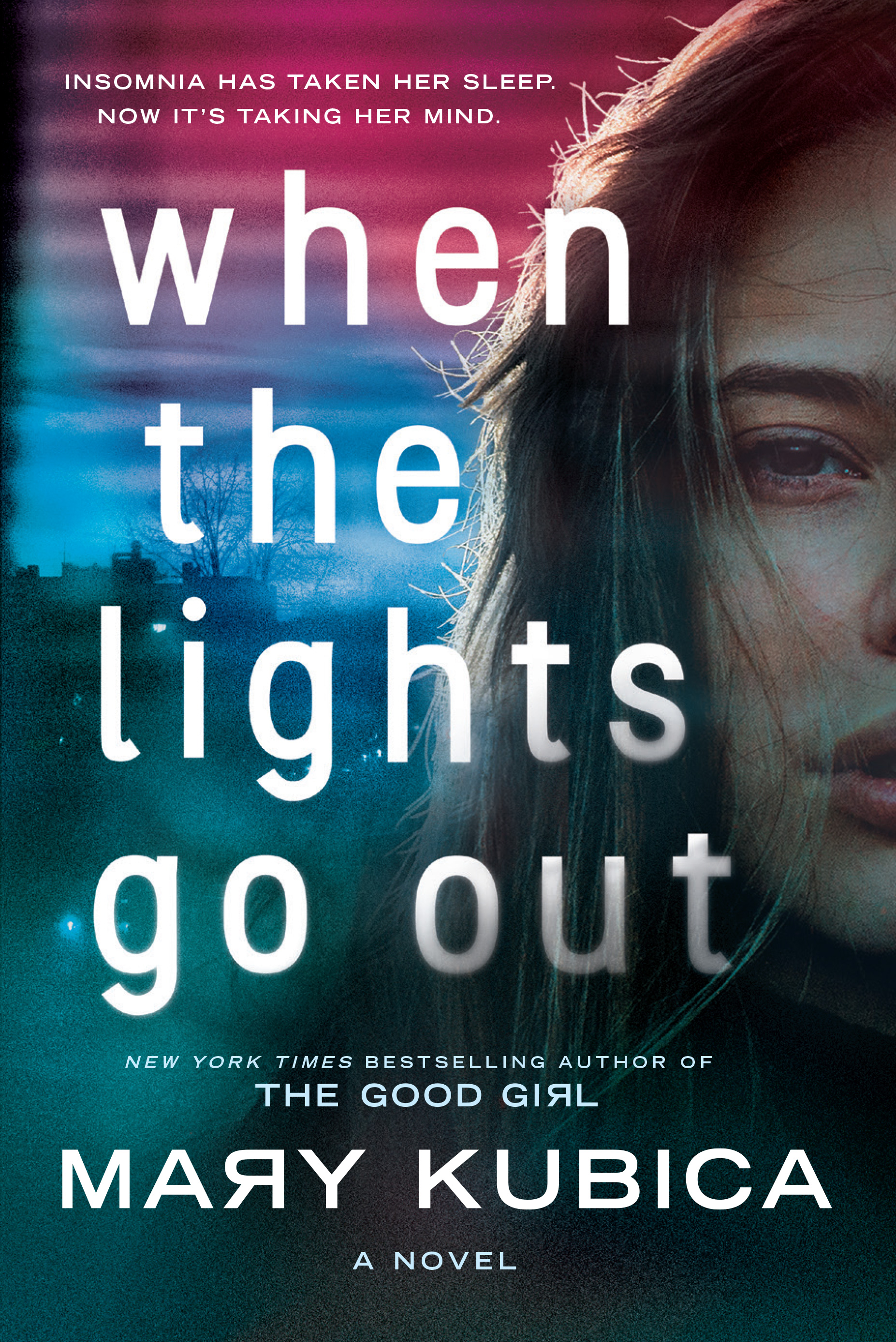 Book Launch: When the Lights Go Out by Mary Kubica — in conversation w/ Kimberly McCreight
