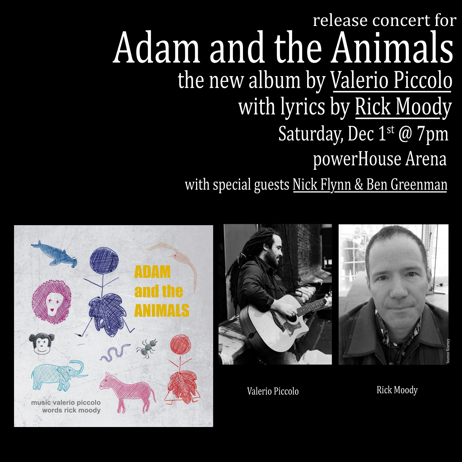 Album Release Party: Adam and the Animals with performance by musician Valerio Piccolo — in Conversation w/ Lyricist Rick Moody, Nick Flynn & Ben Greenman