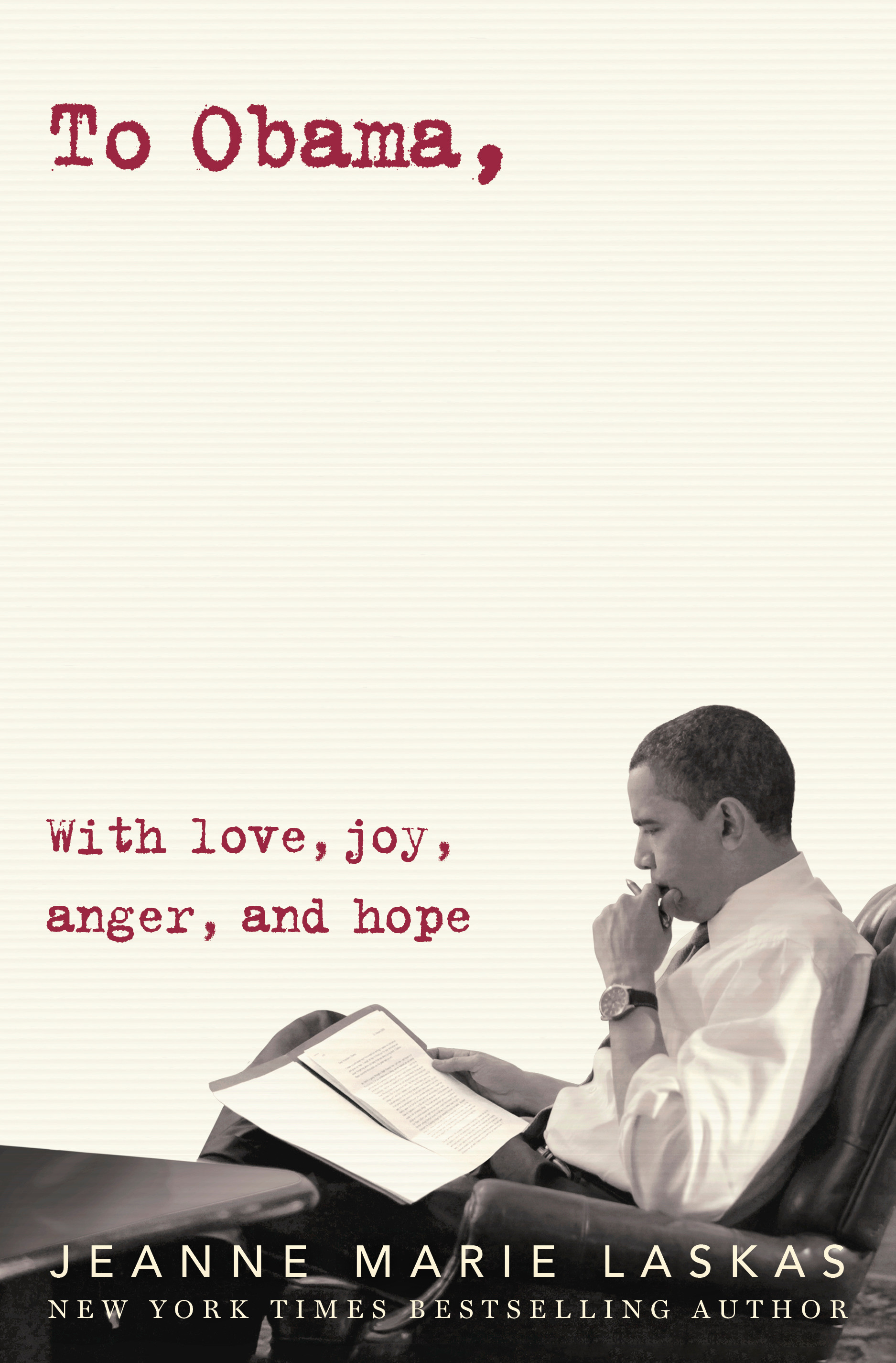 Book Launch: TO OBAMA: With Love, Joy, Anger, and Hope by Jeanne Marie Laskas