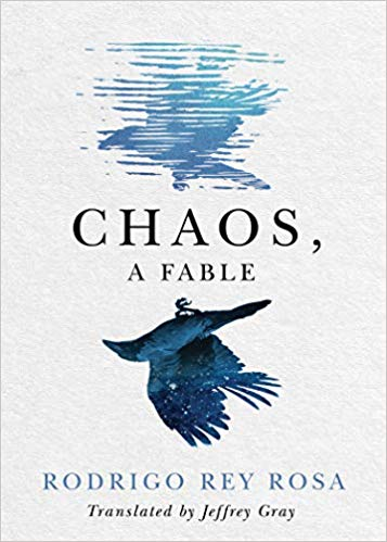 Book Launch: Chaos, A Fable by Rodrigo Rey Rosa with Rob Fitterman