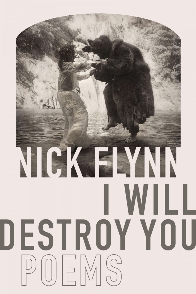 Book Launch: I Will Destroy You by Nick Flynn (Brooklyn Book Festival Bookends Event)