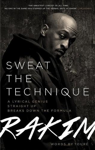 Book Launch: Sweat the Technique by Rakim