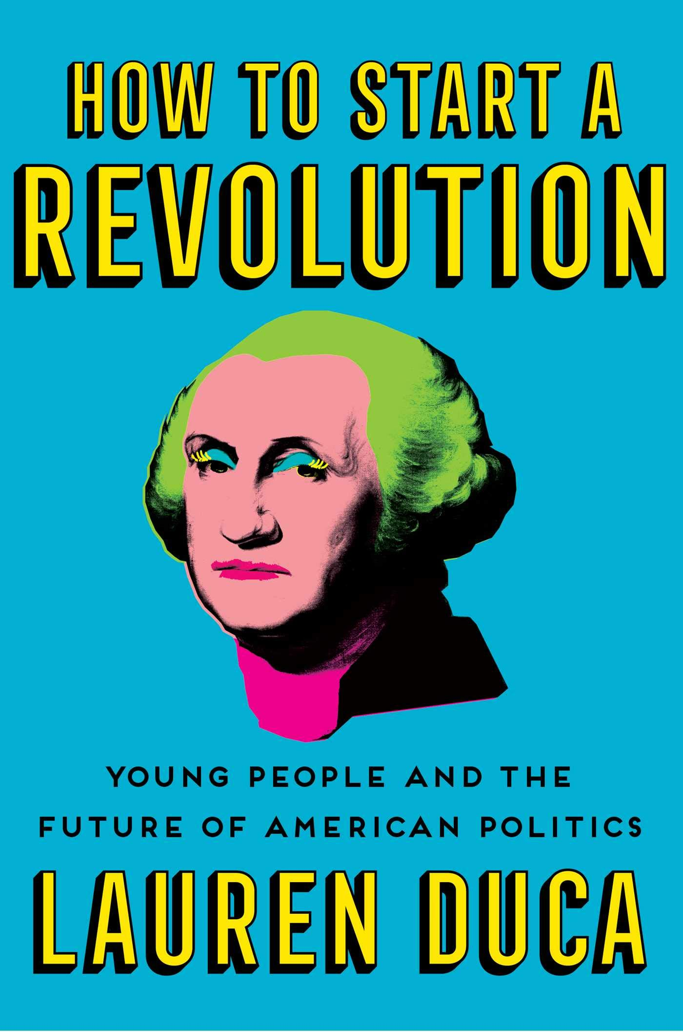 Book Launch: How To Start A Revolution by Lauren Duca (Brooklyn Book Festival Bookends Event)