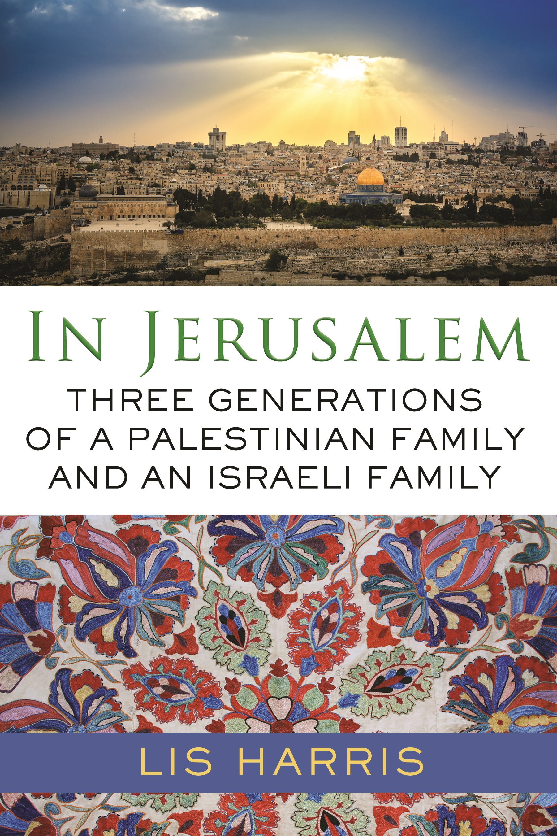 Book Launch: In Jerusalem by Lis Harris in conversation with Adrian Nicole LeBlanc