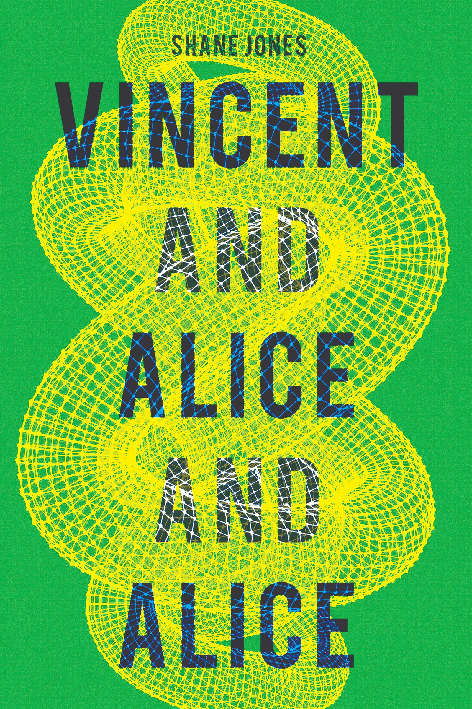 Book Launch: Vincent and Alice and Alice by Shane Jones
