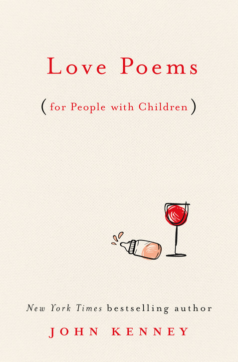 Book Launch: Love Poems (for People with Children) by John Kenney