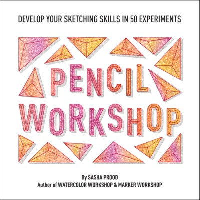 Book Launch: Pencil Workshop by Sasha Prood