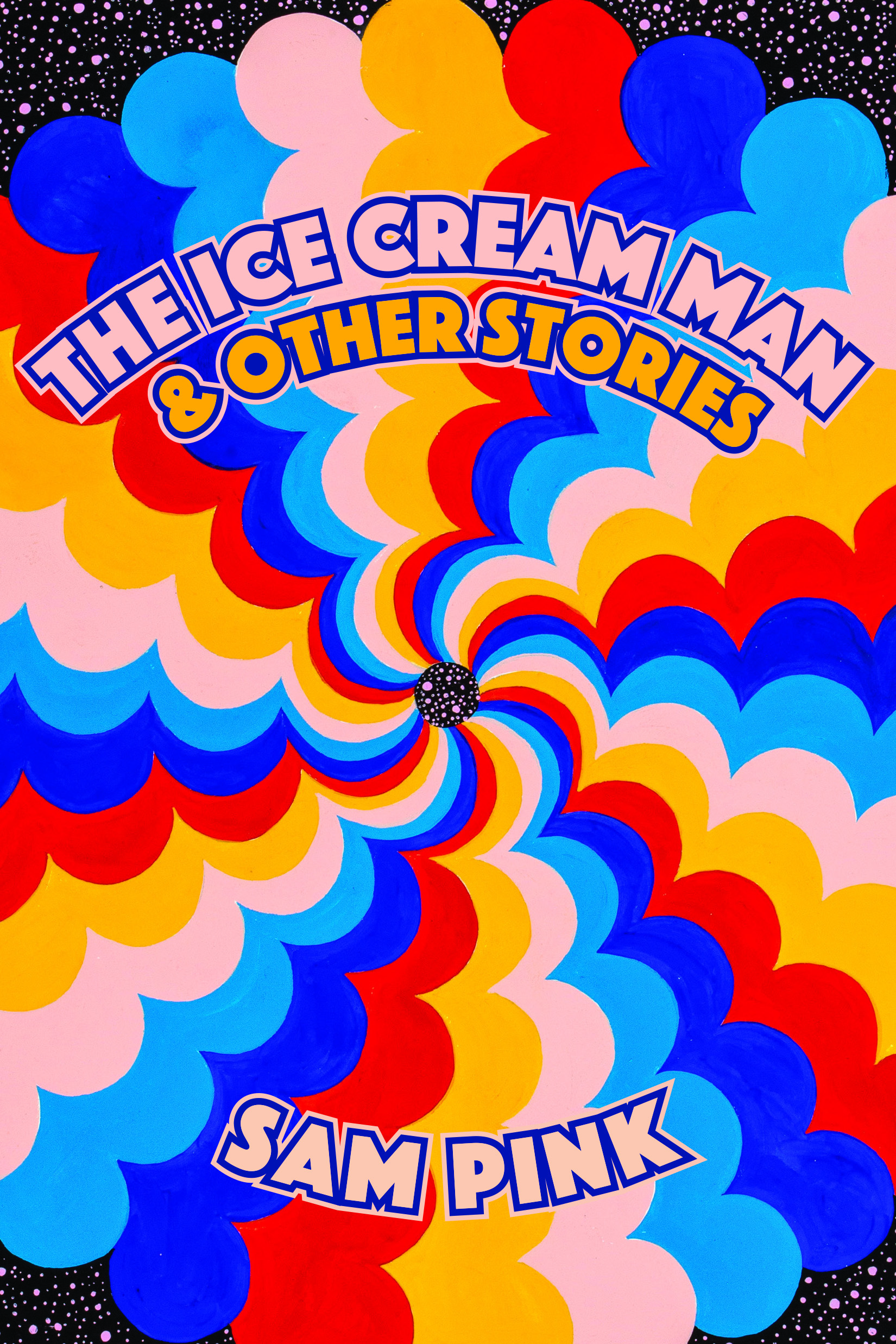 Book Launch: The Ice Cream Man by Sam Pink in conversation with Halle Butler