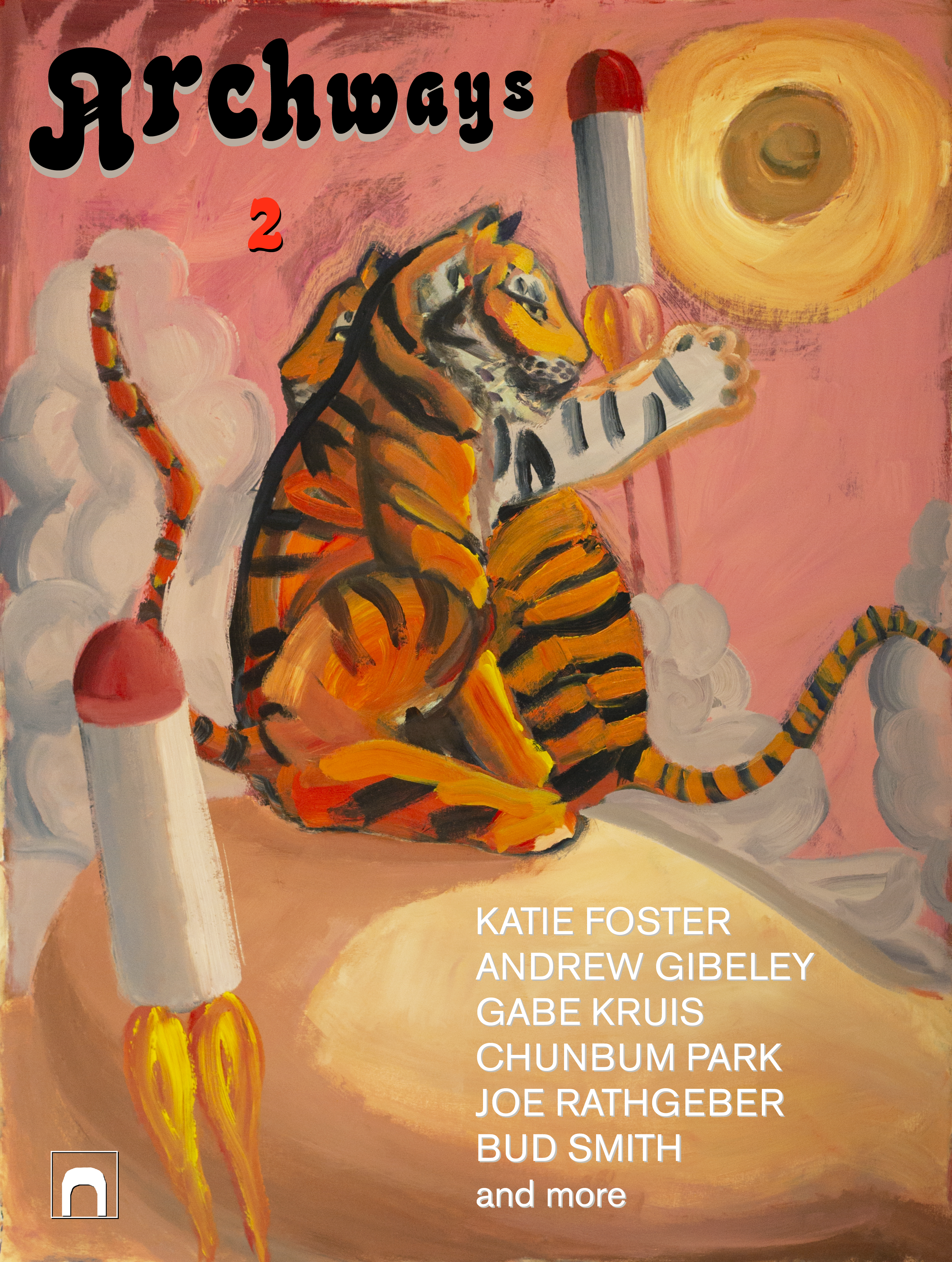 Archways 2 featuring Katie Foster, Andrew Gibeley, Gabe Kruis, Bud Smith and more