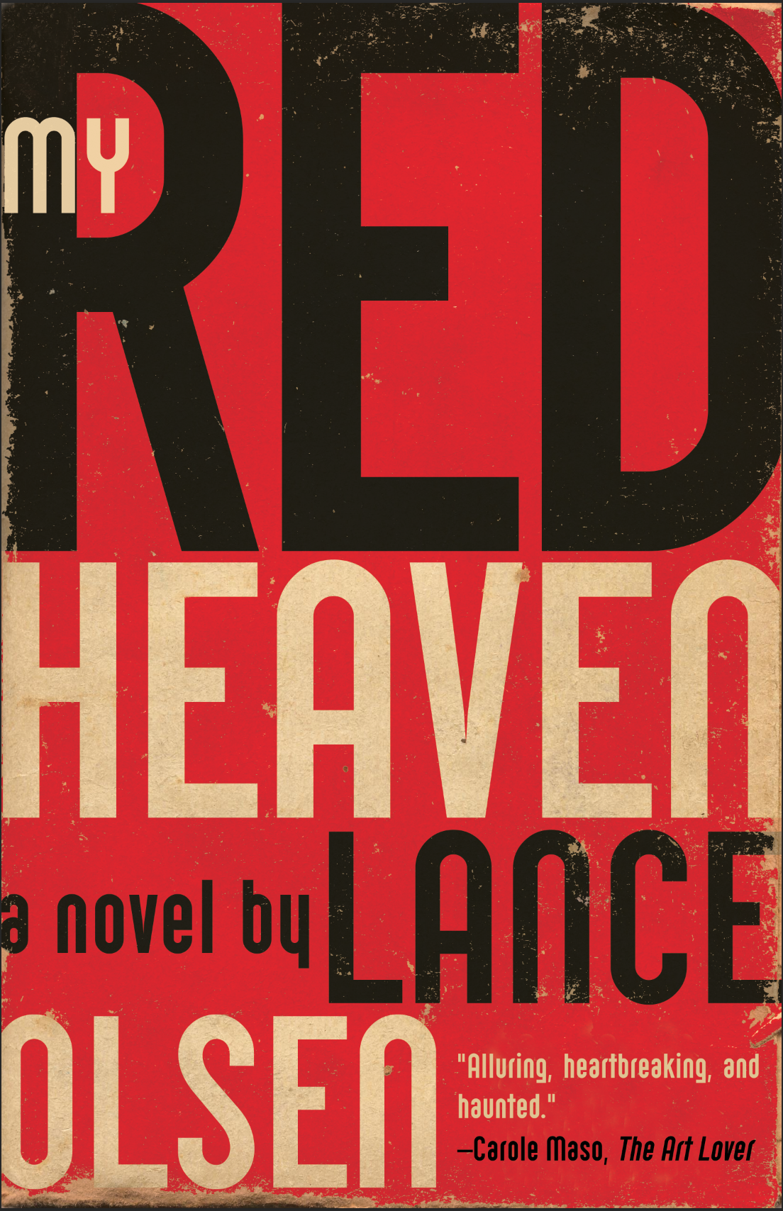 Book Launch: My Red Heaven by Lance Olsen