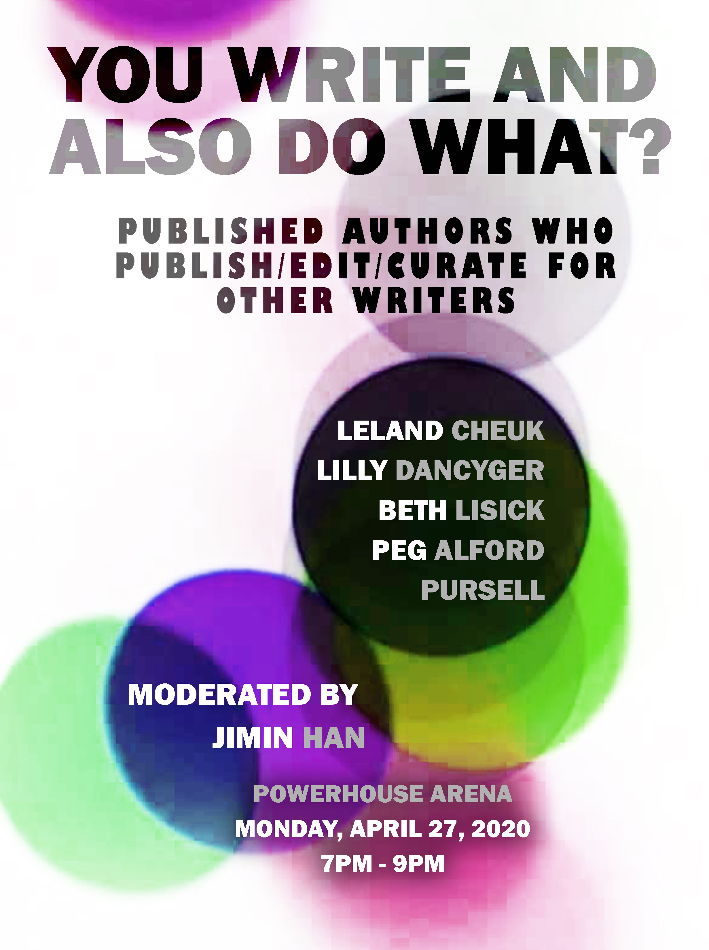 Book Talk: You Write and Also Do What? Published Authors Who Publish/Edit/Curate For Other Writers (POSTPONED)
