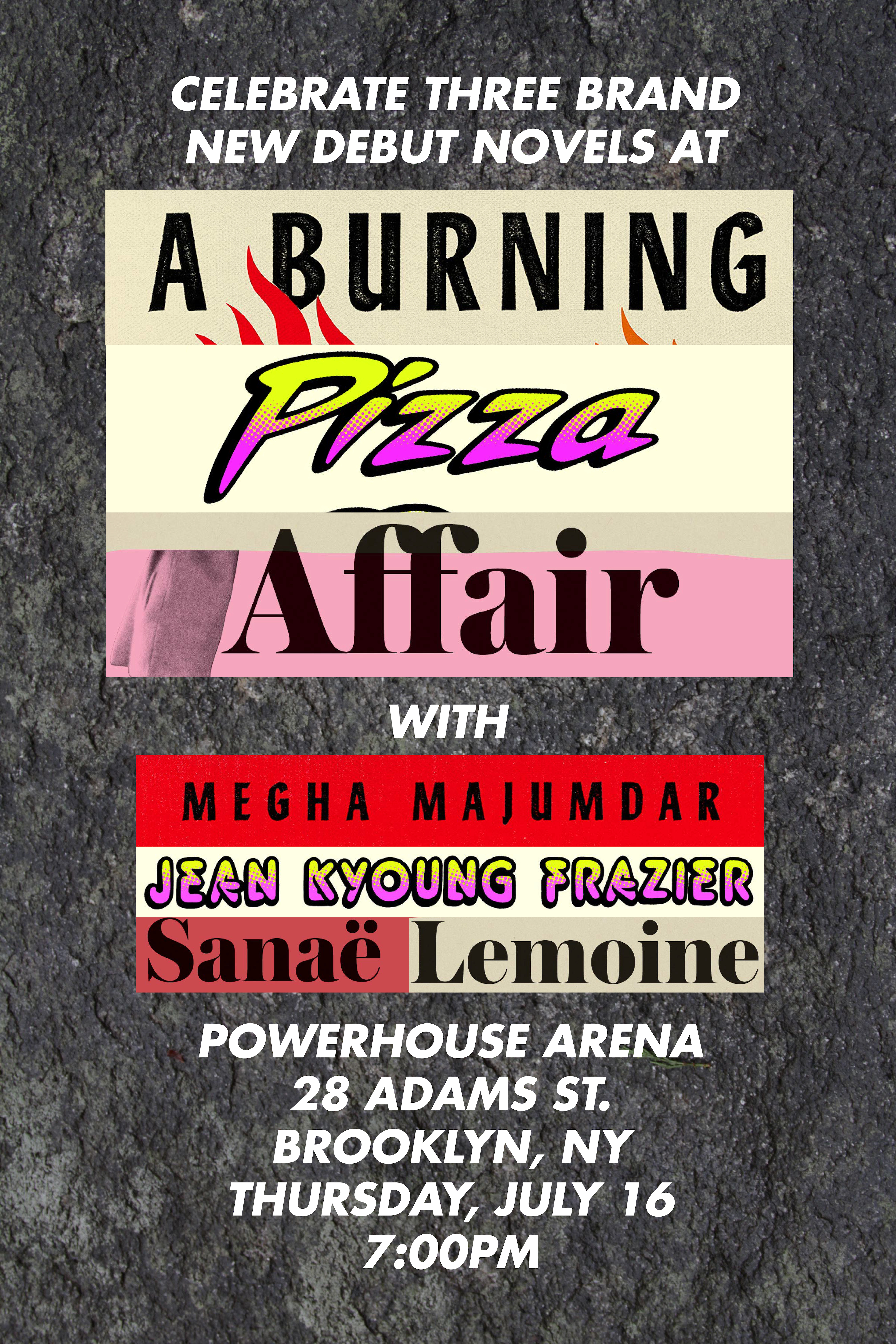 A Burning Pizza Affair with Jean Kyoung Frazier, Sanaë Lemoine and Megha Majumdar in conversation with Kevin Nguyen