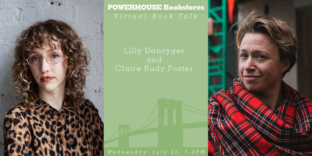 Virtual Event: Lilly Dancyger and Claire Rudy Foster on Landscape and Memory