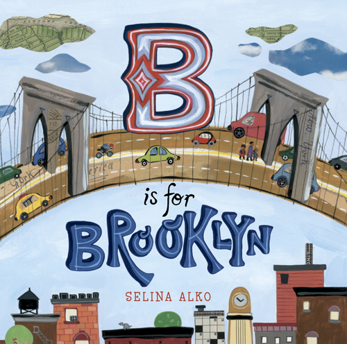 Story Time: B is for Brooklyn by Selina Alko