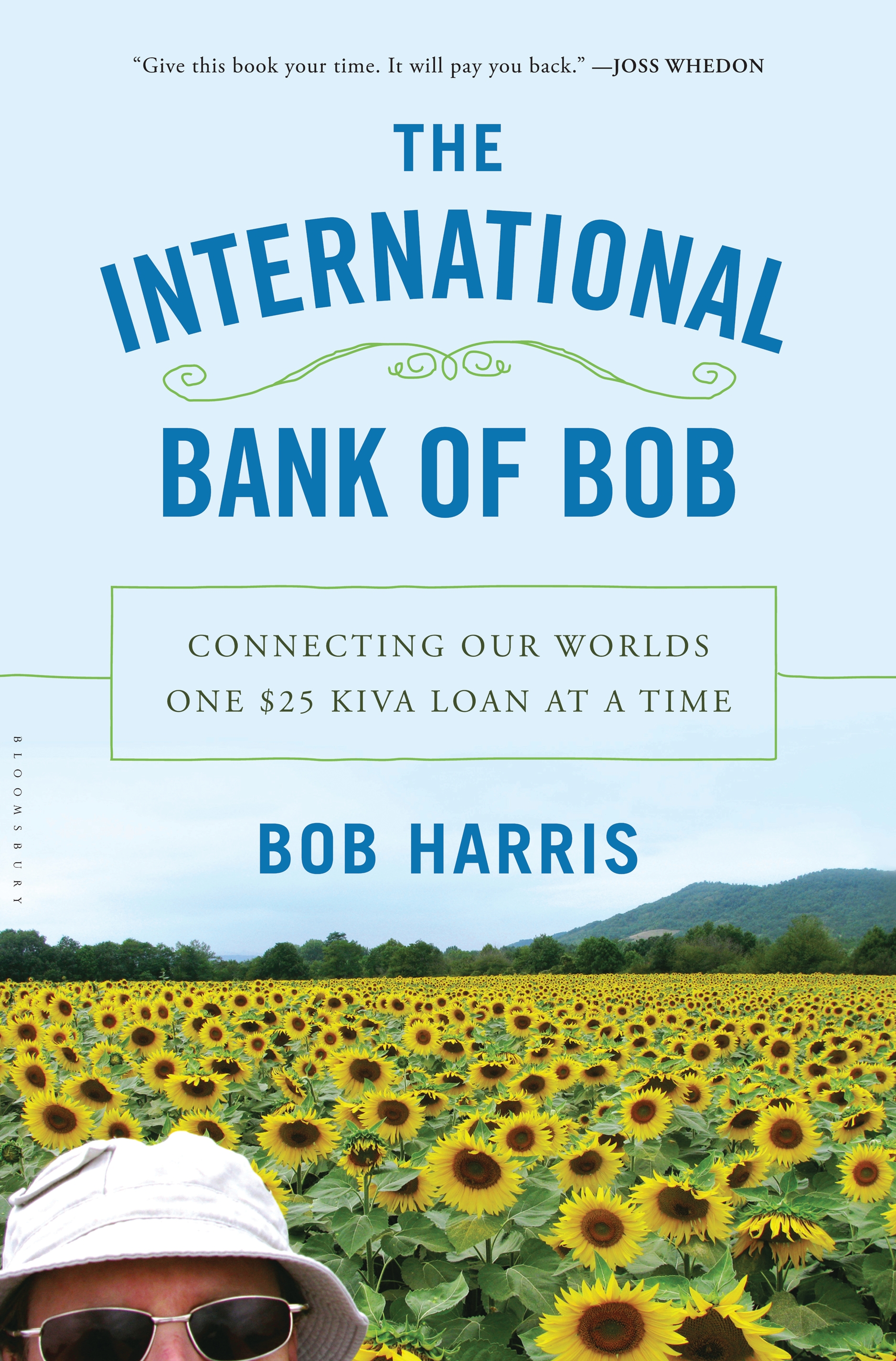 Book Launch: The International Bank of Bob: Connecting our Worlds One $25 Kiva Loan at a Time by Bob Harris