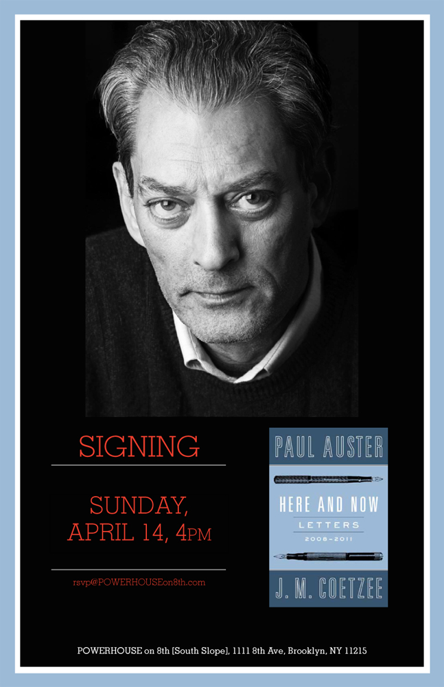 Signing: Here & Now: Letters by Paul Auster