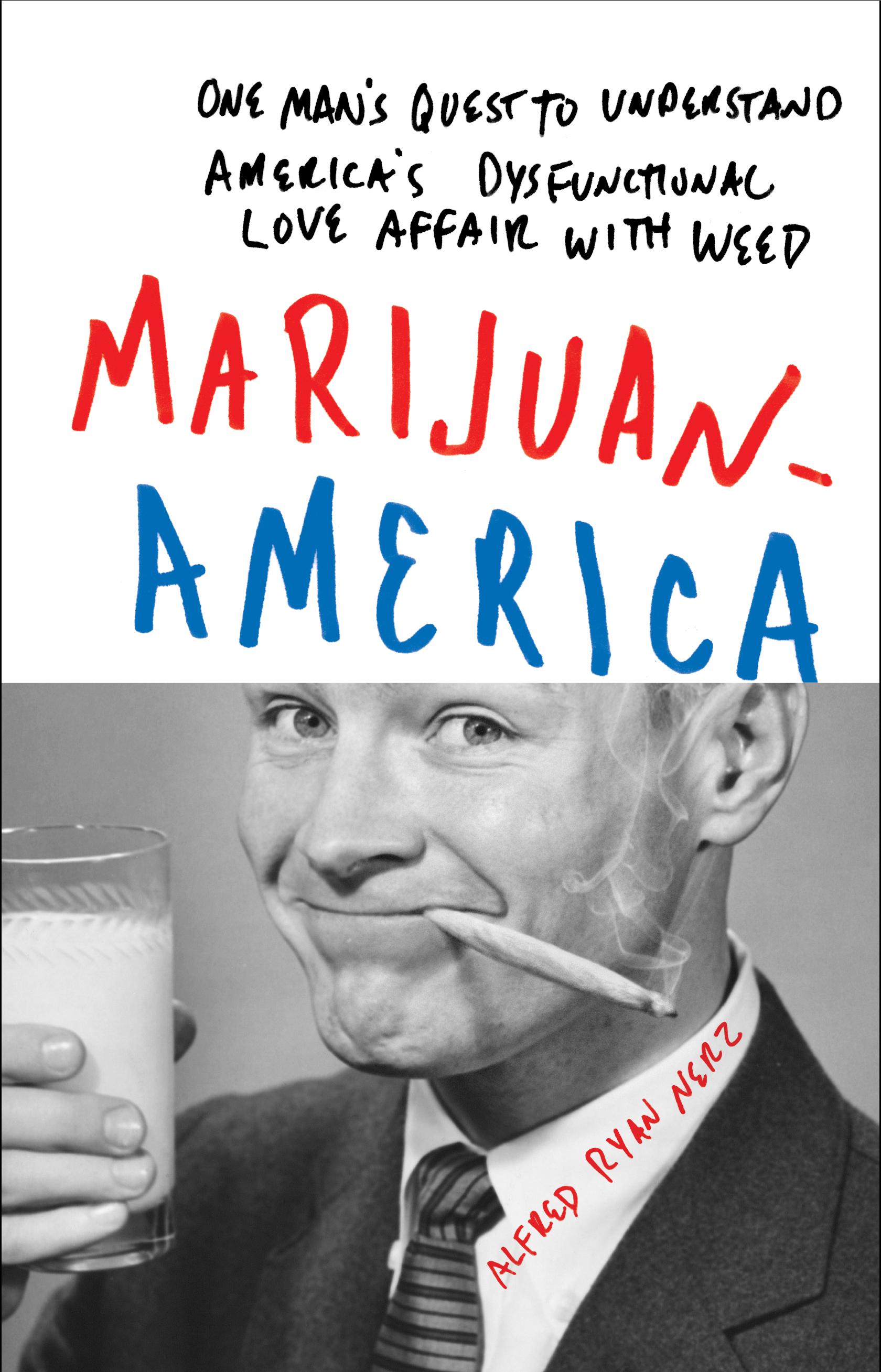 Book Launch: Marijuanamerica by Alfred Ryan Nerz