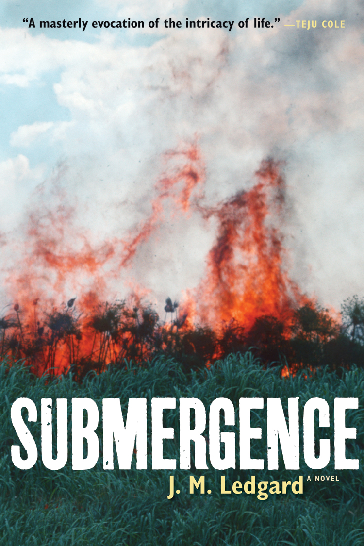 Book Launch & Discussion: Submergence by J.M Ledgard, with Lorraine Adams