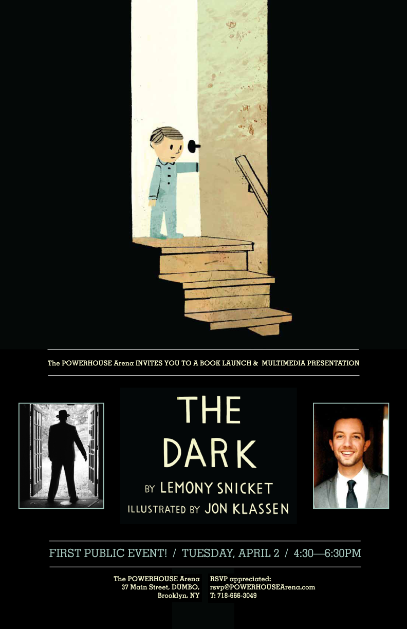 Book Launch and Multimedia Presentation: THE DARK by Lemony Snicket, illustrated by Jon Klassen