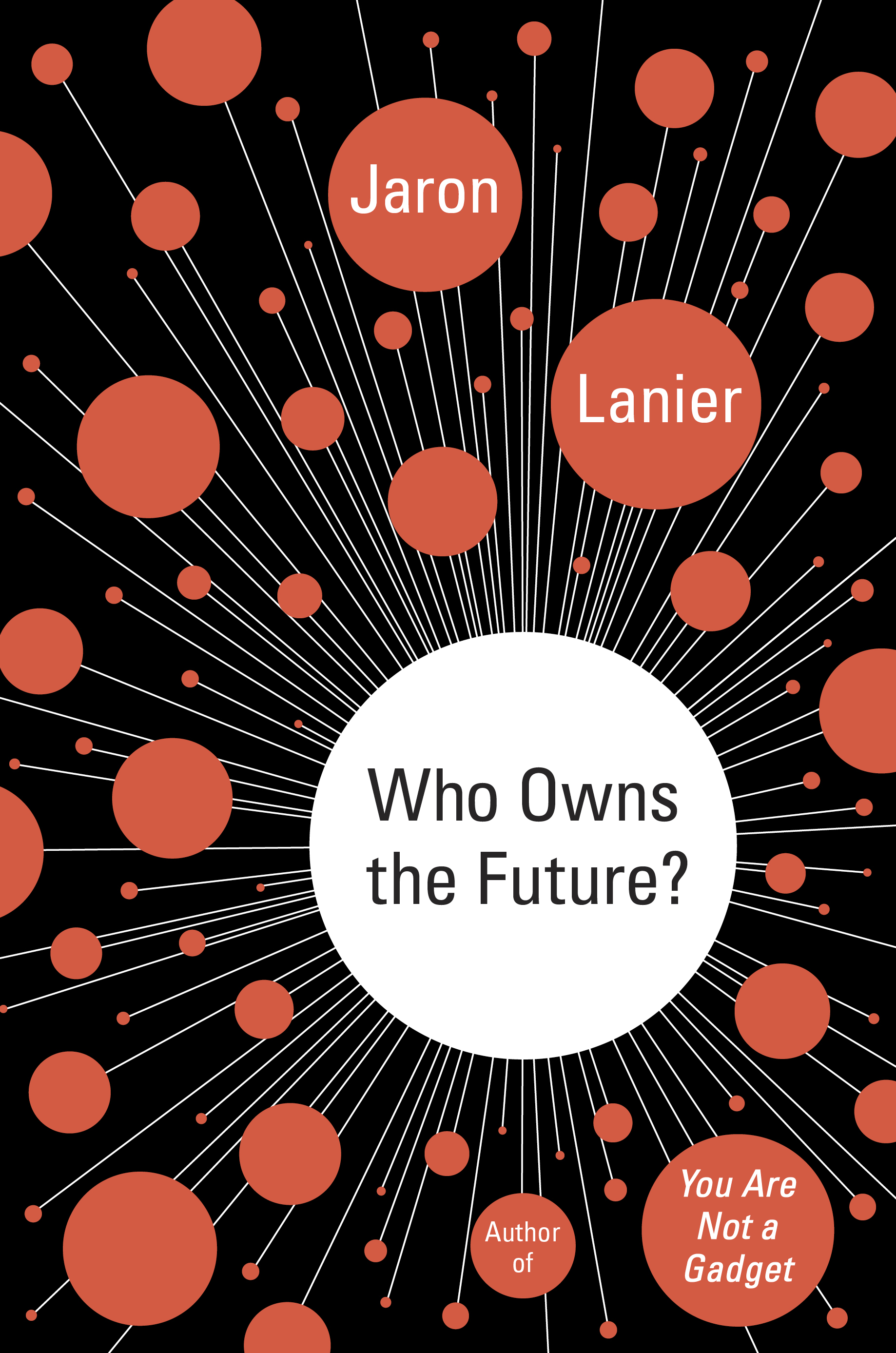 Book Launch: Who Owns The Future by Jaron Lanier