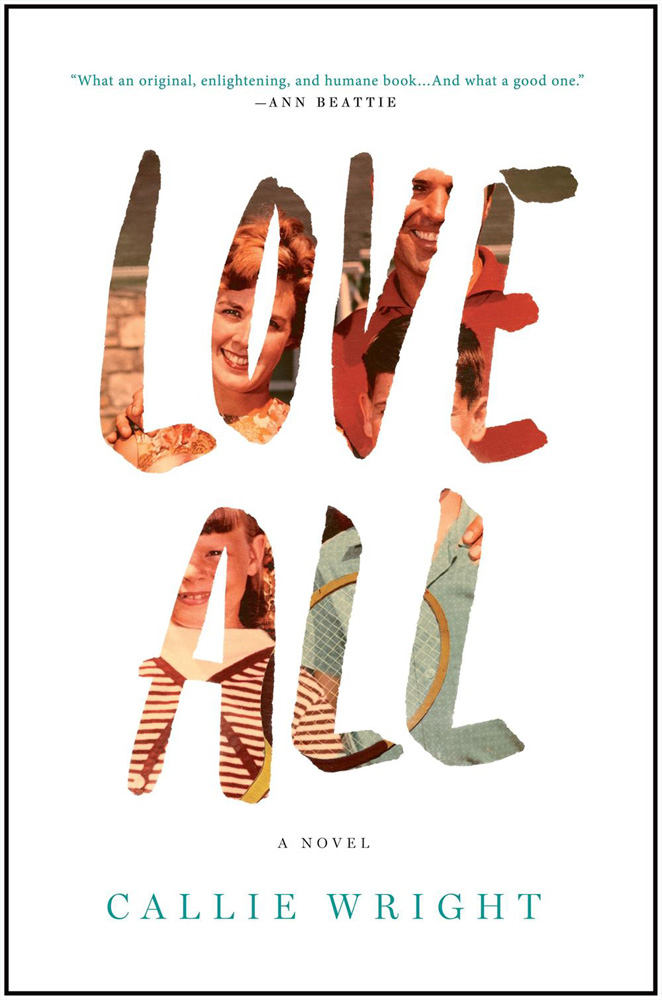 Book Launch: Love All by Callie Wright, with Mary Beth Keane