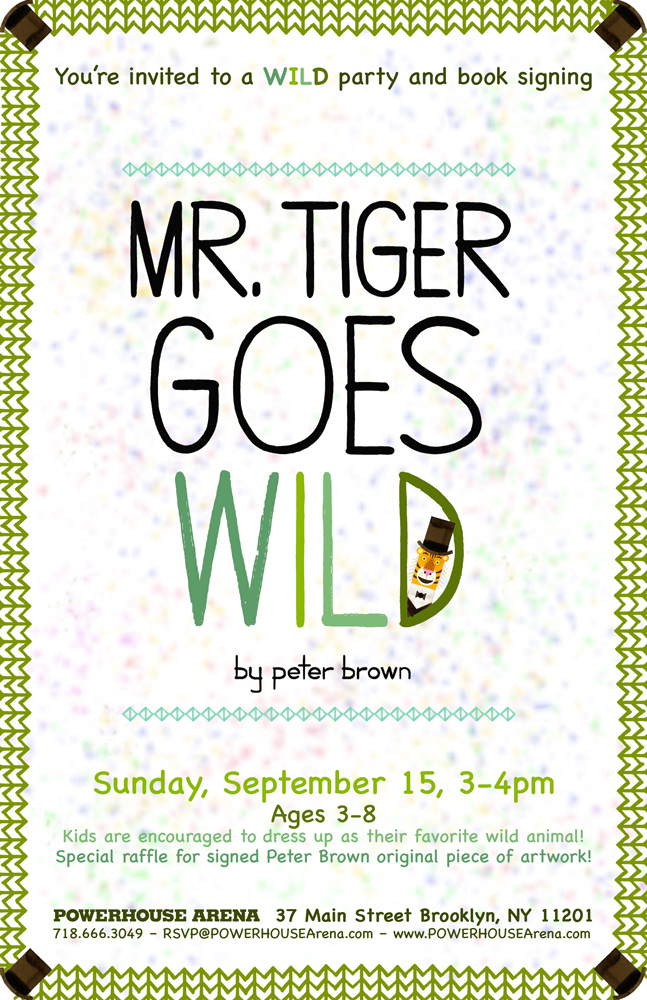 Book Party & Signing: Mr. Tiger Goes Wild by Peter Brown