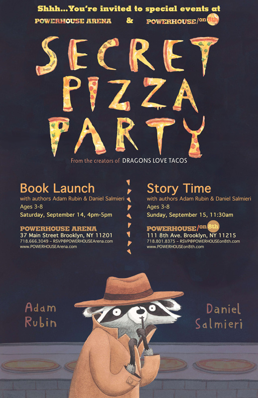 Book Launch: Secret Pizza Party by Adam Rubin and Daniel Salmieri