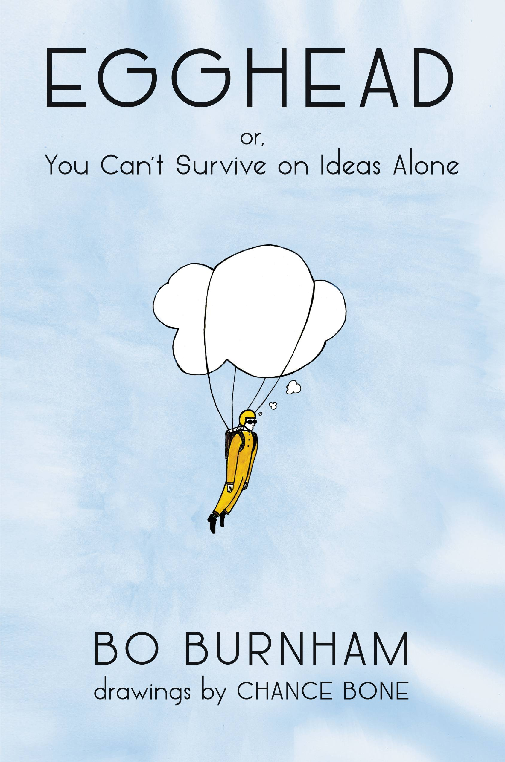 Book Launch: Egghead: Or, You Can't Survive on Ideas Alone by Bo Burnham