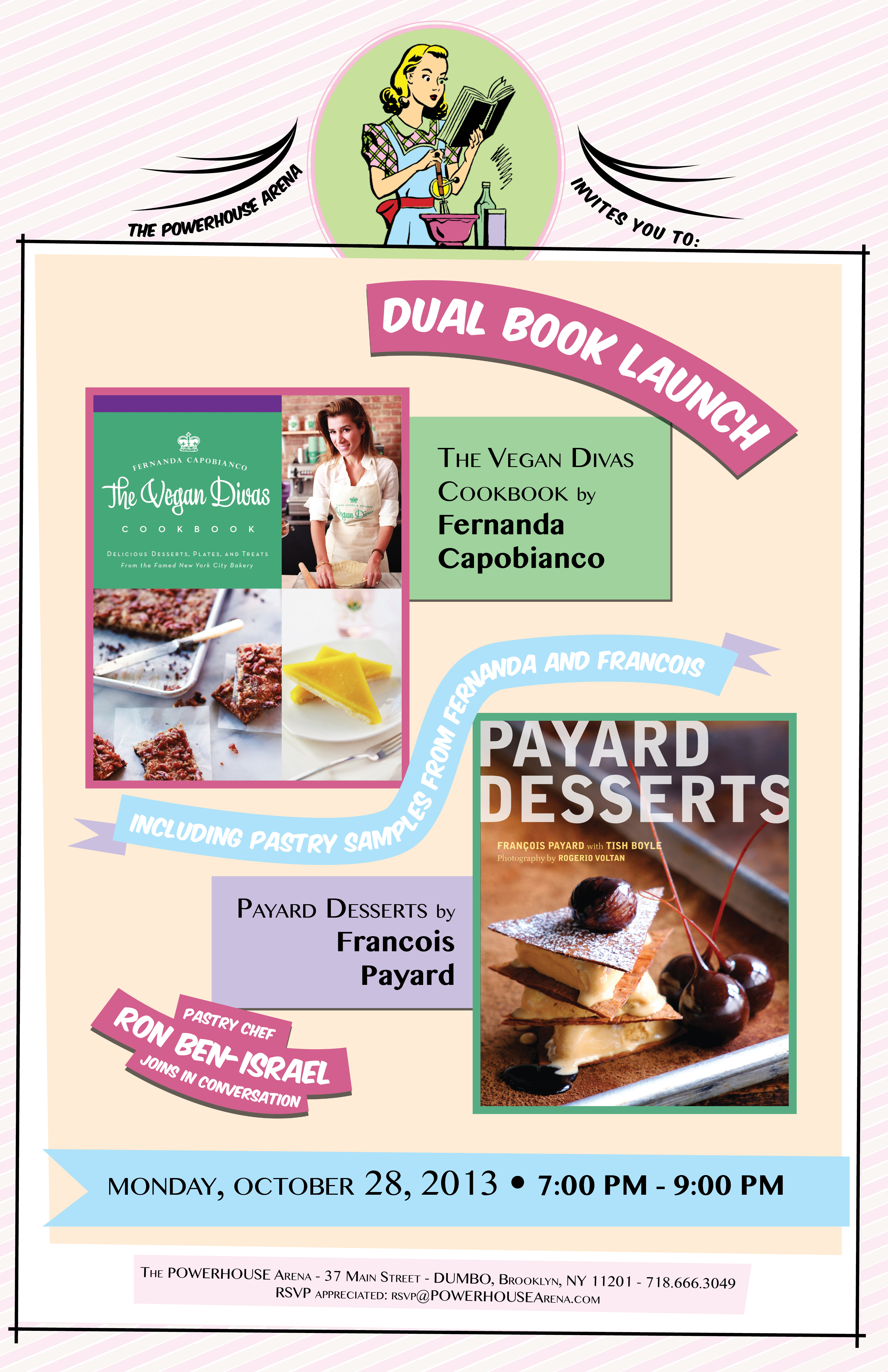 Dual Book Launch: The Vegan Divas Cookbook by Fernanda Capobianco and Payard Desserts by Francois Payard, with Ron Ben-Israel