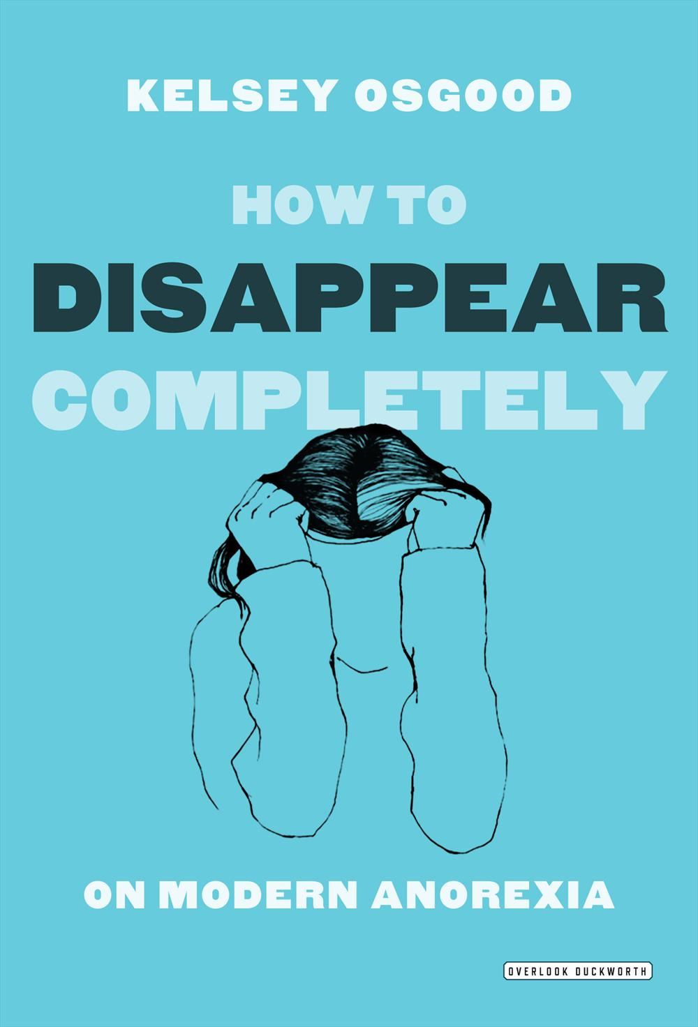 Book Launch: How to Disappear Completely by Kelsey Osgood, with Kate Taylor and Daphne Merkin