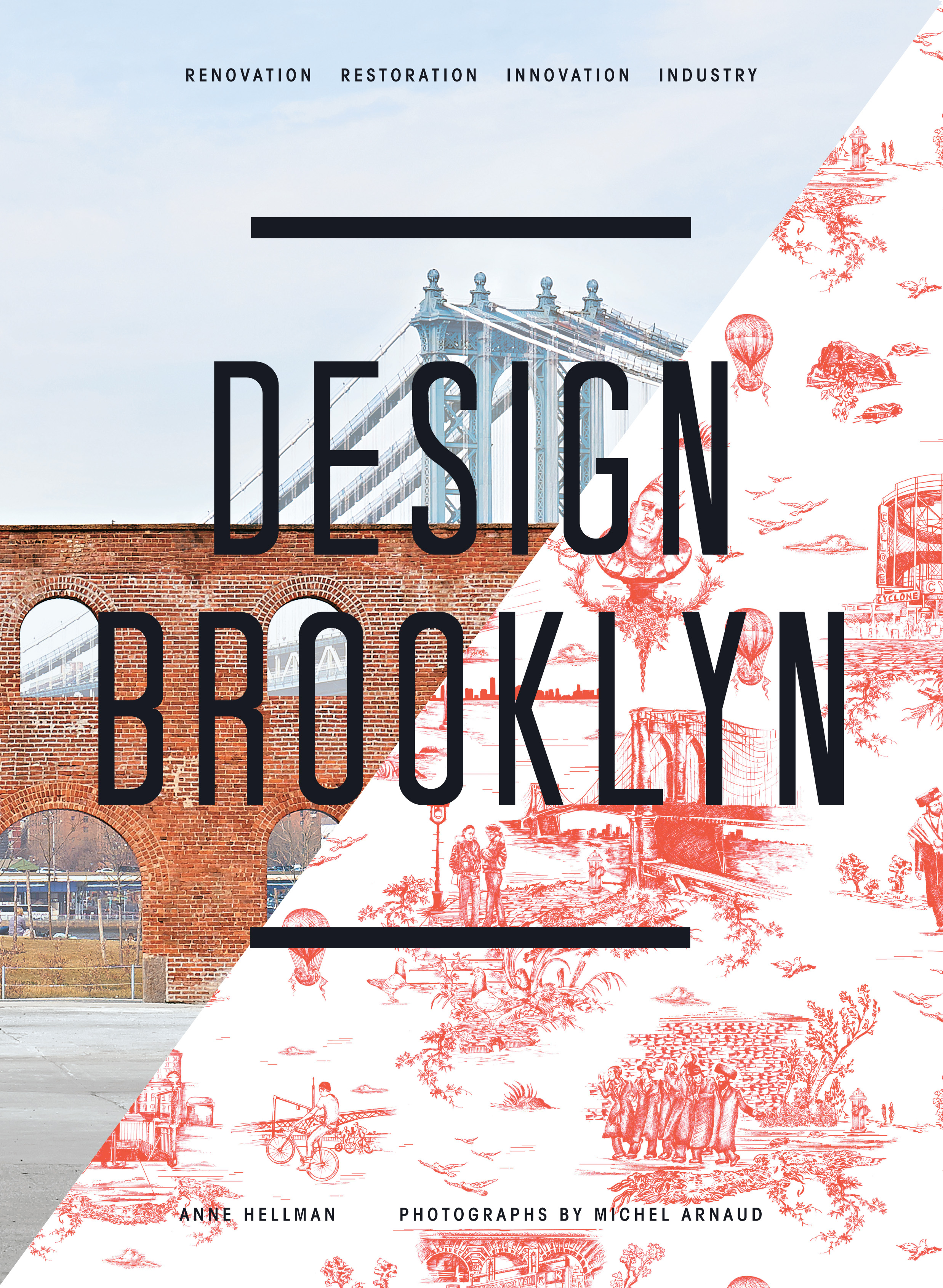 Book Launch: Design Brooklyn by Anne Hellman and Michel Arnaud, with Jane Walentas, Lucas Rubin, and Chris McVoy