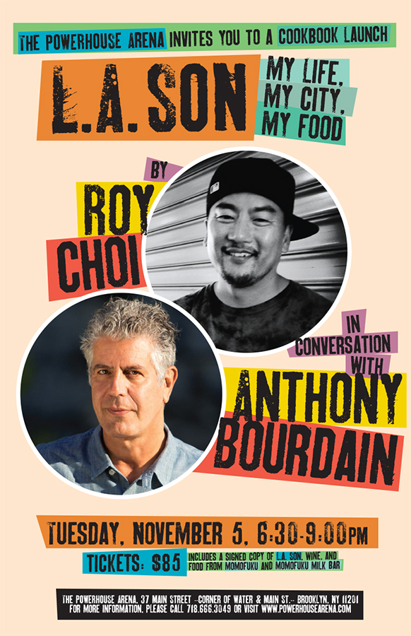 Cookbook Launch: L.A. Son by Roy Choi, with Anthony Bourdain