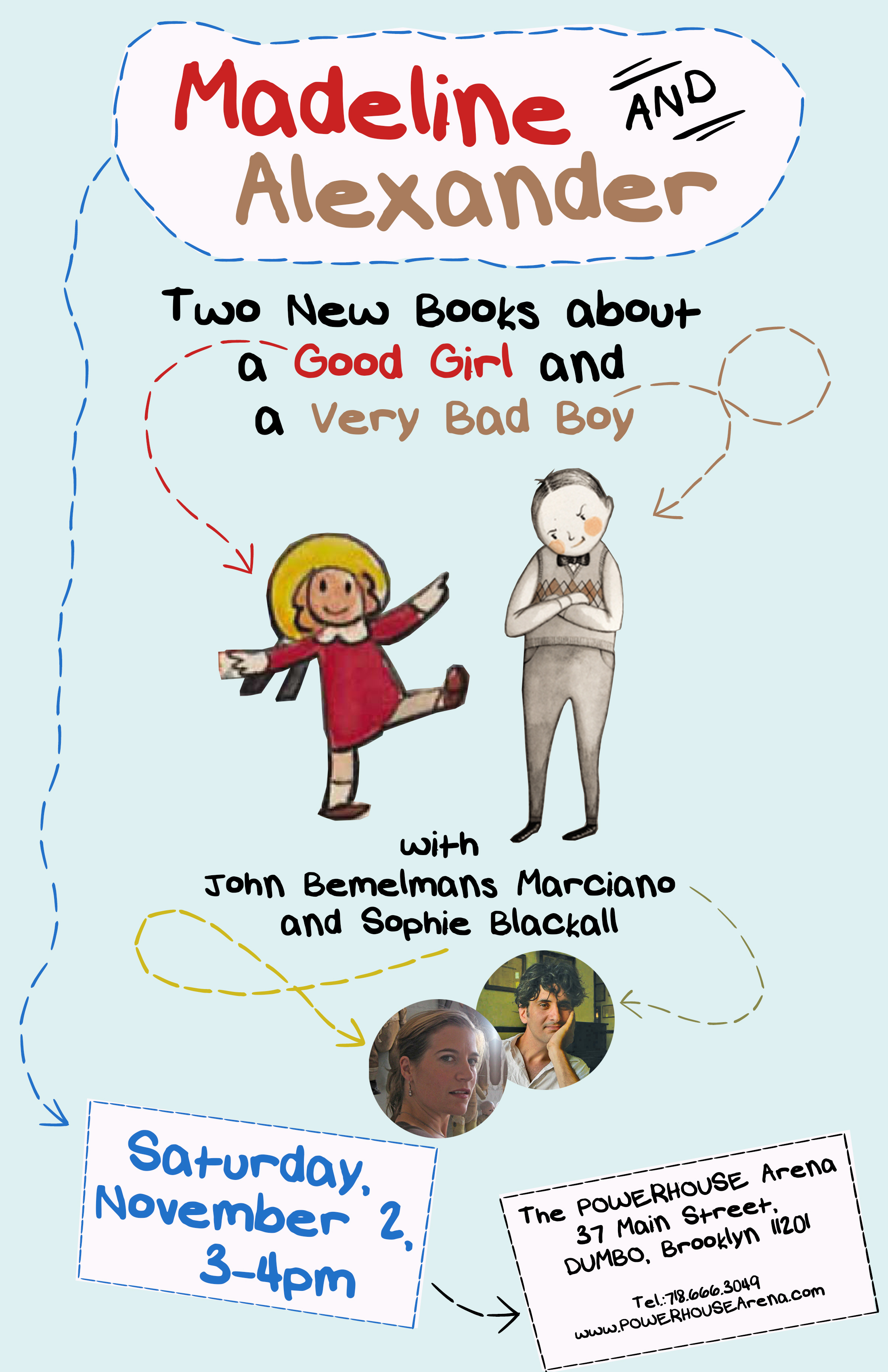 Madeline and Alexander [Baddenfield]: Two New Books about a Good Girl and a Very Bad Boy; with John Bemelmans Marciano and Sophie Blackall